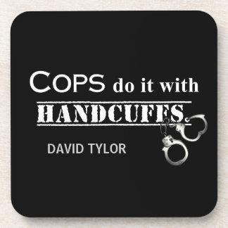 警察官はそれをします! おもしろいな警察官のギフト コースター