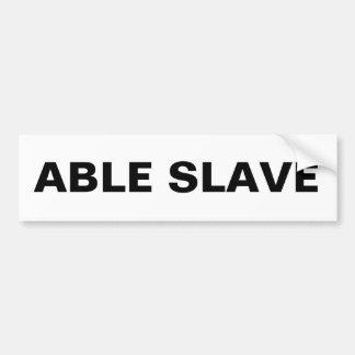 豊富で有能な奴隷 バンパーステッカー