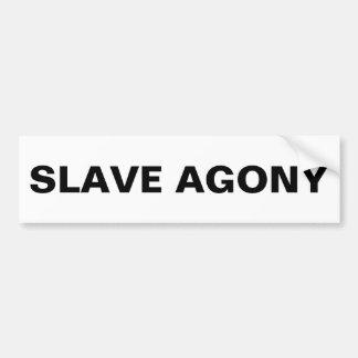 豊富な奴隷の苦悶 バンパーステッカー