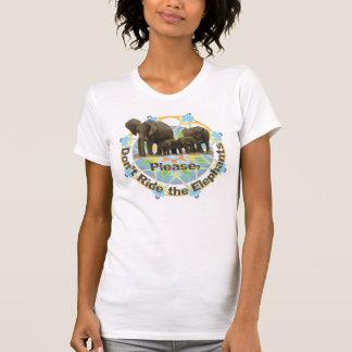 象に乗らないで下さい Tシャツ