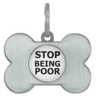 貧しいがあることをストップ ペットネームタグ