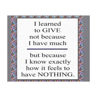 貧乏のために与える学ぶこと:  純粋な人間の精神 キャンバスプリント