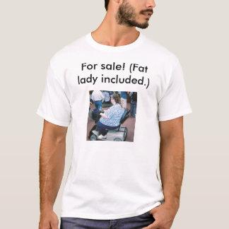 販売のため! (含まれている脂肪質の女性。) Tシャツ