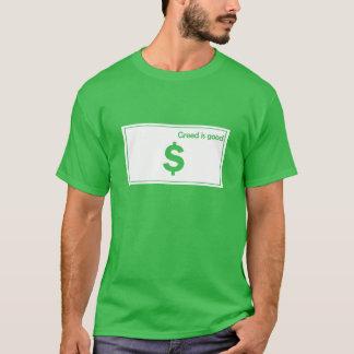 貪欲はよいです Tシャツ