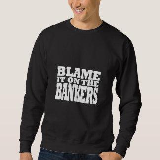 責任にして下さい銀行家(財政危機)にそれの スウェットシャツ