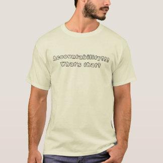 責任能力!!! それは何ですか。 Tシャツ