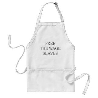 賃金の奴隷を放して下さい スタンダードエプロン