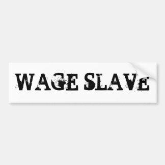 賃金の奴隷 バンパーステッカー