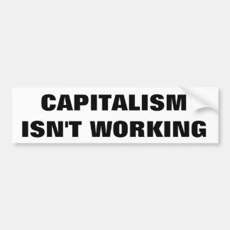 資本主義は働いていません バンパーステッカー