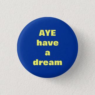 賛成スコットランドの独立ボタンのバッジの夢 缶バッジ