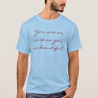 賢く及び美しい! Tシャツ