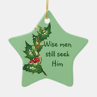 """""""賢者まだ彼を""""はクリスマスのヒイラギのデザイン追求します セラミックオーナメント"""