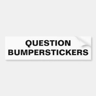 質問バンパーステッカー バンパーステッカー