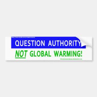質問権限の地球温暖化 バンパーステッカー