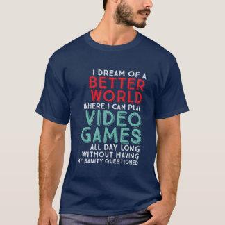 賭博のギークのためのおもしろいなゲーマーの引用文のTシャツ Tシャツ