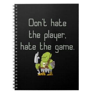 賭博のギーク: プレーヤーを憎まないで下さい ノートブック