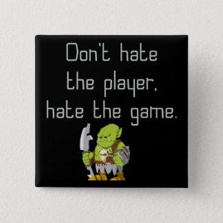 賭博のギーク: プレーヤーを憎まないで下さい 5.1CM 正方形バッジ
