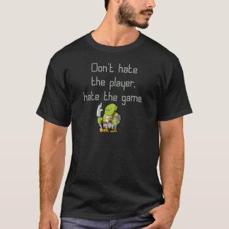 賭博のギーク: プレーヤーを憎まないで下さい Tシャツ