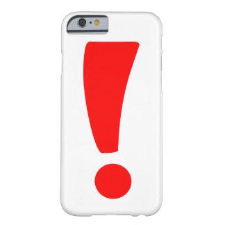 赤い感嘆符 BARELY THERE iPhone 6 ケース