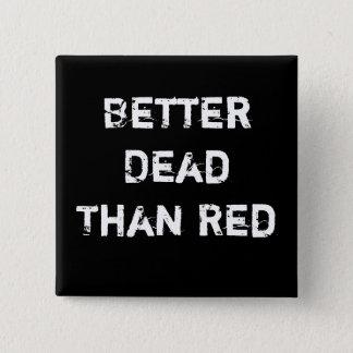 赤よりよい死者 5.1CM 正方形バッジ