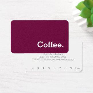 赤味がかったシンプルな単語の暗いロイヤリティのコーヒーパンチカード 名刺