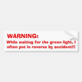 赤灯の警告 バンパーステッカー