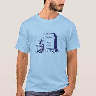 赤痢で死にました Tシャツ