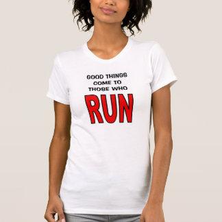走る人に来られるよい事! Tシャツ