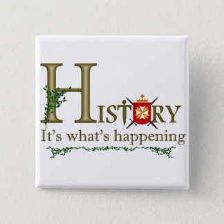 起こっている何が歴史 5.1CM 正方形バッジ