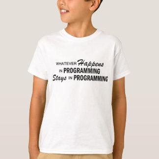 起こるものは何でも-プログラミング Tシャツ