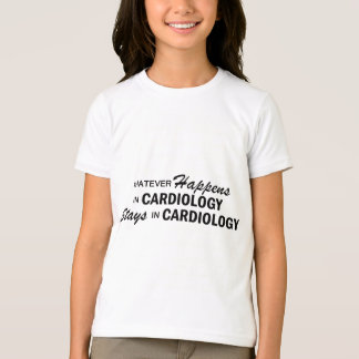 起こるものは何でも-心臓学 Tシャツ