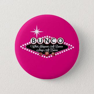 起こる何がBuncoのおもしろいでBuncoの滞在で 缶バッジ