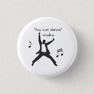 """""""""""踊ることができます(ウォッカのうそ) 3.2CM 丸型バッジ"""