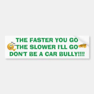 車のいじめっ子TAILGATERの悪い運転者のバンパーステッカー バンパーステッカー