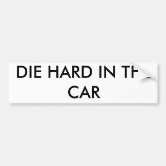 車の懸命は死にます バンパーステッカー