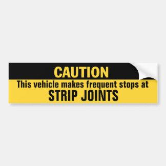 車はストリップ劇場で頻繁な停止をします バンパーステッカー