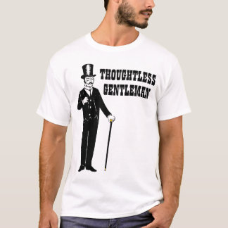 軽率な紳士 Tシャツ