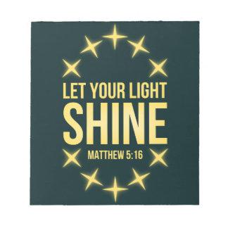 輝やきのMatthewのあなたの軽い5:16を割り当てて下さい ノートパッド