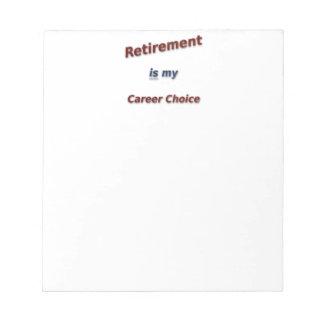 退職は私のキャリアの選択です! ノートパッド