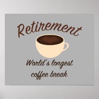 退職: 世界で最も長い休憩 ポスター