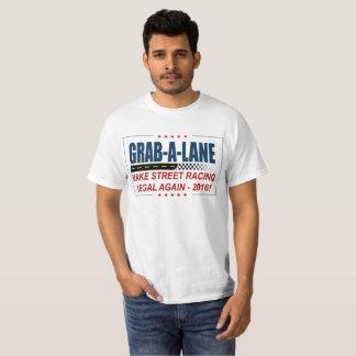 """""""通り競争の法的"""" 2016年、GRAB-A-LANEを再度作って下さい Tシャツ"""