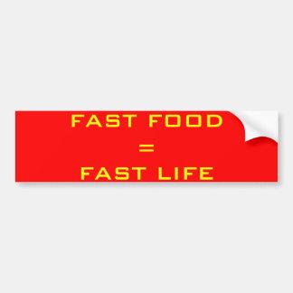 速いFOOD=FASTの生命 バンパーステッカー