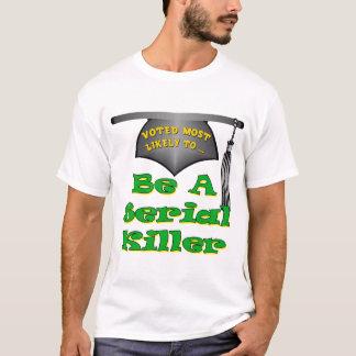 連続殺人犯があって下さい Tシャツ