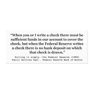 連邦準備制度はそれを単に置くお金を作成します キャンバスプリント