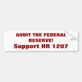 連邦準備制度を監査して下さい! 、サポートHR 1207年 バンパーステッカー