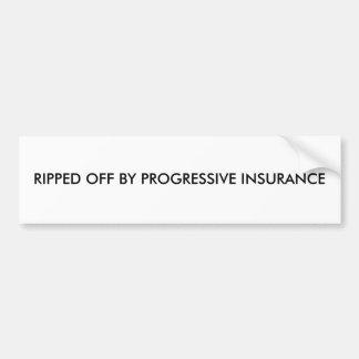 進歩的な保険でだまし取られる バンパーステッカー