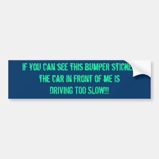 遅い車の欲求不満 バンパーステッカー