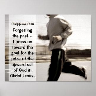 過去を忘れて私は、Philippiansの3:14押します ポスター