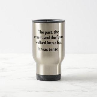 過去、現在および未来はバーに…歩きました トラベルマグ