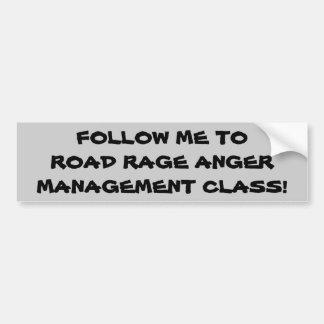 道の激怒の怒りのクラスに私を後を追って下さい バンパーステッカー